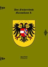 Das Fischereibuch Maximilians I.