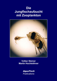 Die Jungfischaufzucht mit Zooplankton